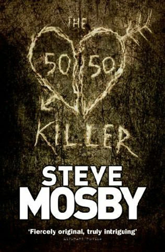 The 50/50 Killer by Steve Mosby