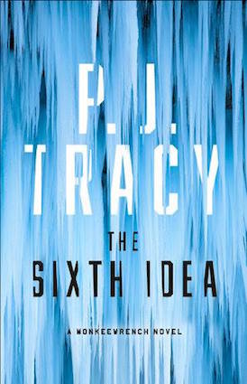 Sixth Idea by PJ Tracy