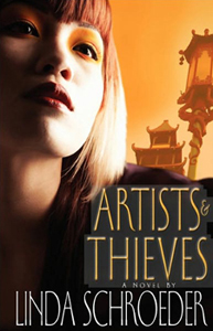 Artists and Thieves by Linda Schroeder