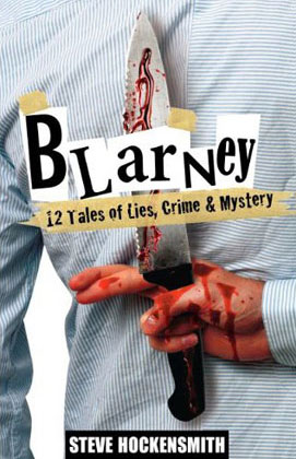 Blarney: 12 Tales of Lies, Crime & Mystery by Steve Hockensmith