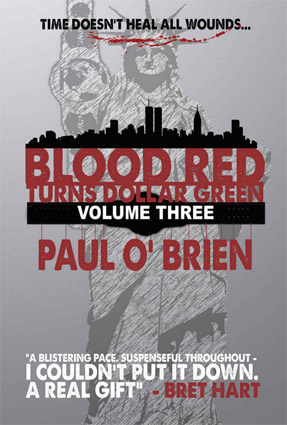 Blood Red Turns Dollar Green Vol. 3
