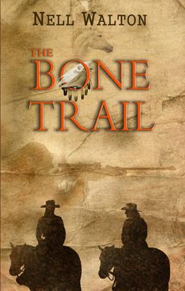 The Bone Trail by Nell Walton