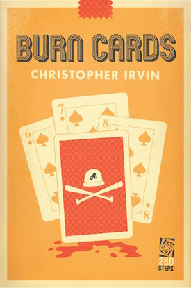 Burn Cards by Chris Irvin