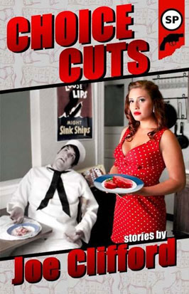 Choice Cuts by Joe Clifford
