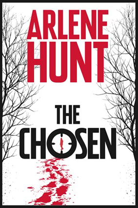 The Chosen by Arlene Hunt