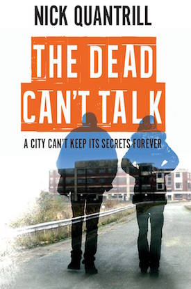 Dead Can't Talk by Nick Quantrill