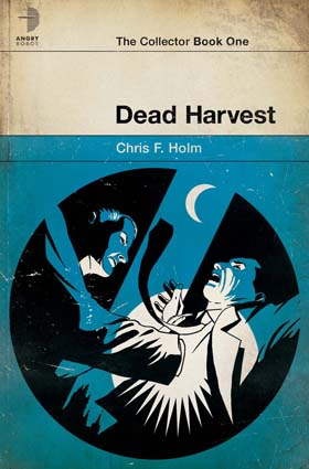 Dead Harvest by Chris Holm