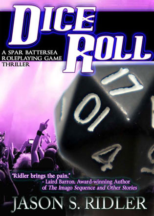 Dice Roll by Jason S. Ridler