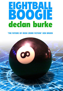 Eightball Boogie by Declan Burke