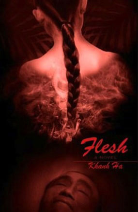 Flesh by Khanh Ha