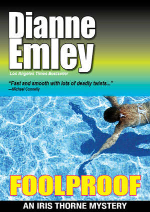 Foolproof by Dianne Emley