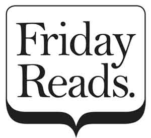 Fridays Reads