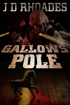 Gallows Pole by J.D. Rhoades