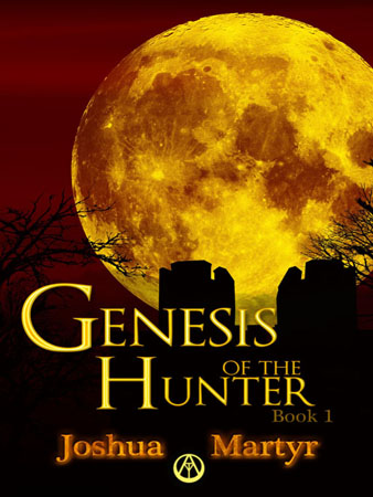 Genesis of the Hunter by Joshua Martyr
