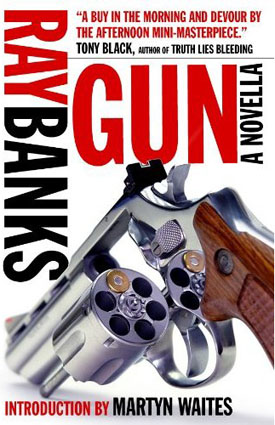 Gun by Ray Banks