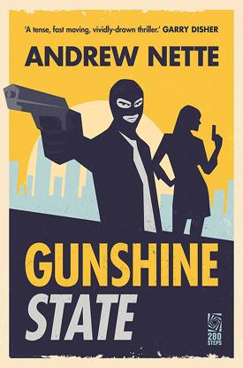 Gunshine State by Andrew Nette