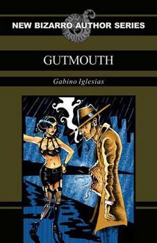 Gutmouth by Gabino Iglesias