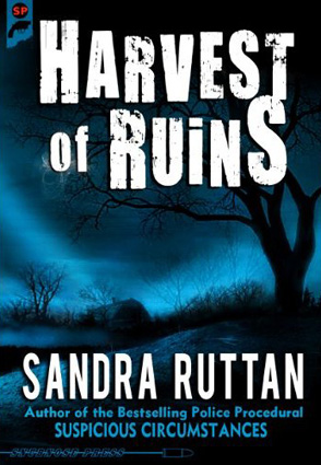 Harvest of Ruins by Sandra Ruttan