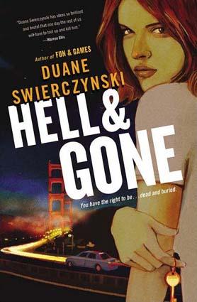Hell & Gone by Duane Swierczynski