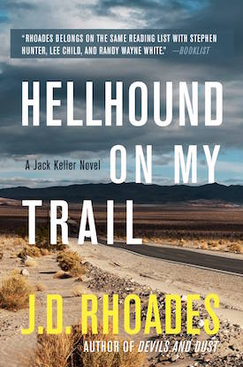 Hellhound On My Trail by J.D. Rhoades