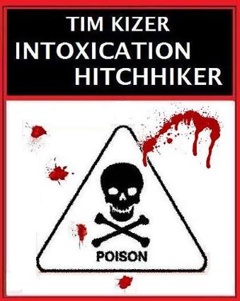 Intoxication by Tim Kizer