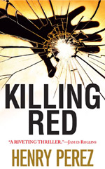 Killing Red by Henry Perez