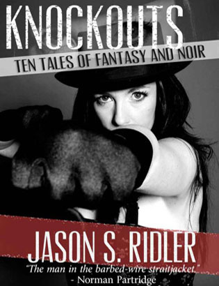 Knockouts by Jason S. Ridler
