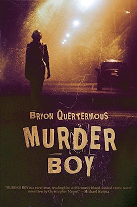 Murder Boy by Bryon Quertermous