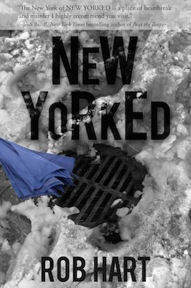 New Yorked by Rob Hart