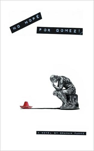 No Hope For Gomez! by Graham Parke