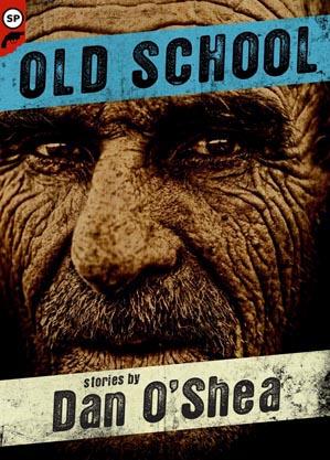 Old School by Dan O'Shea