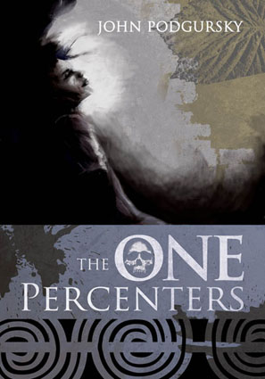 The One Percenters by John Podgursky