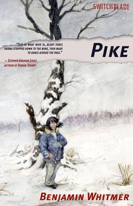 Pike by Benjamin Whitmer