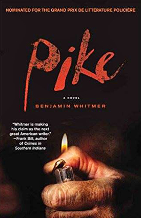 Pike by Benjamin Whitmer