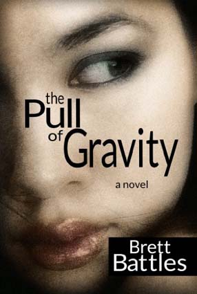 The Pull of Gravity by Brett Battles
