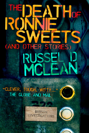 The Death of Ronnie Sweets by Russel D McLean