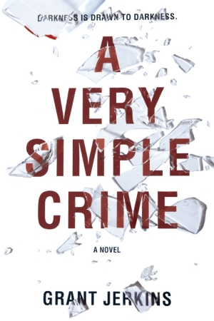 A Very Simple Crime by Grant Jerkins