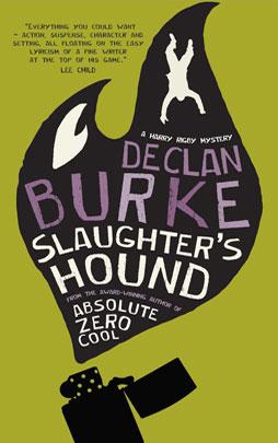 Slaughter's Hound by Declan Burke