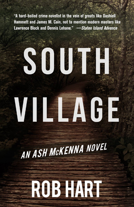 South Village by Rob Hart