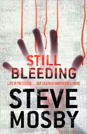 Still Bleeding by Steve Mosby