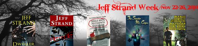 Jeff Strand Week: November 22-26, 2010