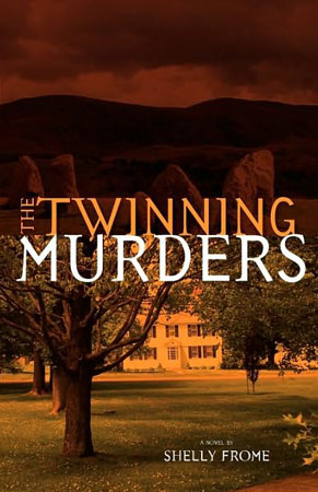 The Twinning Murders by Shelly Frome