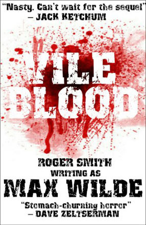 Vile Blood by Roger Smith