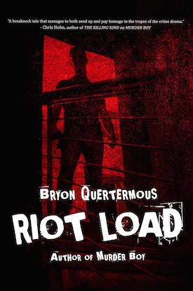 Riot Load by Bryon Quertermous