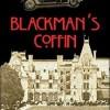 Blackman's Coffin by Mark de Castrique