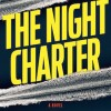 The Night Charter by Sam Hawken