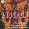 Pig Iron by David James Keaton
