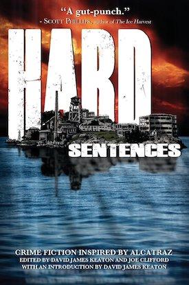 Hard Sentences by David James Keaton