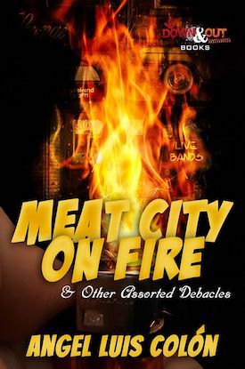 Meat City On Fire by Angel Luis Colón