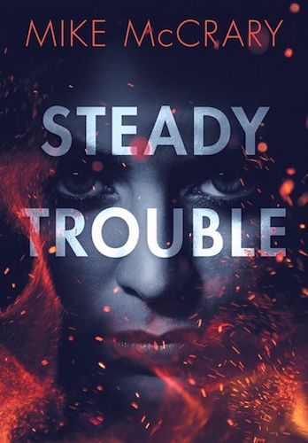 SteadyTrouble